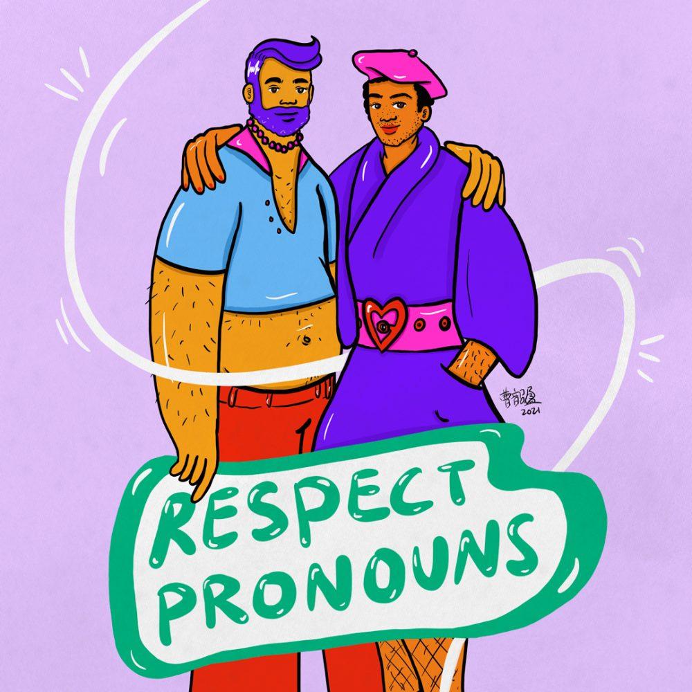 Respect Pronouns, 2021